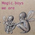 Magic boys 600